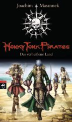 Honky Tonk Pirates - Das verheißene Land (ebook)