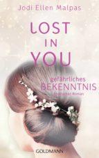 Lost in you. Gefährliches Bekenntnis (ebook)