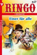 Ringo 3 Romane Nr. 27 – Western (ebook)