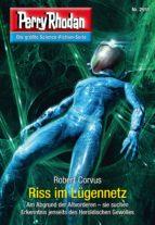 Perry Rhodan 2911: Riss im Lügennetz (Heftroman) (ebook)