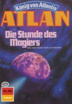 Atlan 496: Die Stunde des Magiers