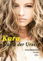 Kara - Blume der Urzeit (ebook)