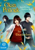 Oksa Pollock. Der Gnadenlose (ebook)