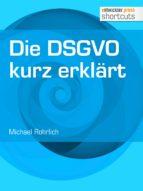 Die DSGVO kurz erklärt (ebook)