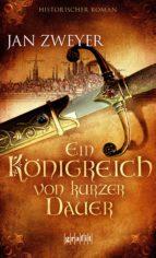 Ein Königreich von kurzer Dauer (ebook)