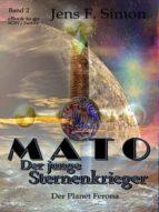 MATO DER JUNGE STERNENKRIEGER (BD.2)