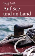 Auf See und an Land (ebook)