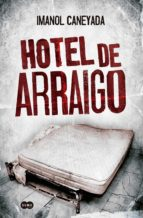 Hotel de arraigo (ebook)