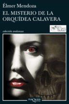 El misterio de la orquídea calavera (ebook)