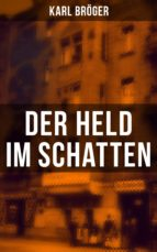 Der Held im Schatten (ebook)