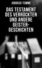 Das Testament des Verrückten und andere Geister-Geschichten (ebook)
