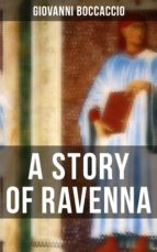 A STORY OF RAVENNA (ebook)