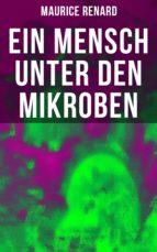 Ein Mensch unter den Mikroben (ebook)