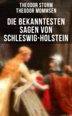Die bekanntesten Sagen von Schleswig-Holstein (ebook)