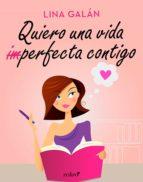 Quiero una vida (im)perfecta contigo (ebook)