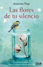 Las flores de tu silencio (ebook)