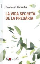 La vida secreta de la pregària (ebook)