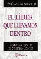 EL LIDER QUE LLEVAMOS DENTRO (ebook)