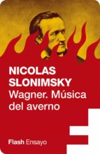 Wagner. Música del averno (Flash Ensayo) (ebook)