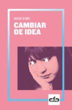 CAMBIAR DE IDEA (CABALLO DE TROYA 2019, 2)
