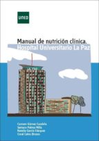 Manual de nutrición clínica Hospital Universitario La Paz (eBook)