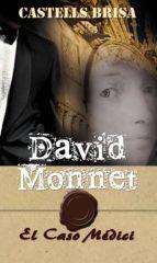 Colección David Monnet DAVID MONNET Y EL CASO MÉDICI Nº 2