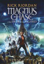 El barco de los muertos (Magnus Chase y los dioses de Asgard 3) (ebook)