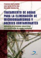 Tratamiento de aguas para la eliminación de microorganismos y agentes contaminantes