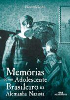 Memórias de um adolescente brasileiro na Alemanha nazista (ebook)