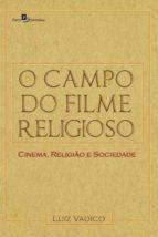 O campo do filme religioso (ebook)