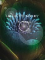 Lucian the dreamer (ebook)
