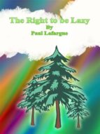 The Right to be Lazy (ebook)