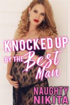 Knocked Up By The Best Man (ebook)