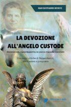La devozione all'Angelo custode - Edizione del 1845 ritradotta in lingua italiana corrente (ebook)