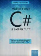C#: le basi per tutti (ebook)