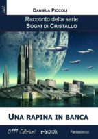 Una rapina in banca (ebook)