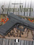 Schiavi della vendetta (ebook)