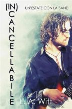 (In)cancellabile - Un'estate con la band (ebook)