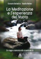 La Meditazione e l'esperienza del Vuoto (ebook)