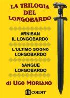 La trilogia del Longobardo (ebook)