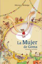 La mujer de goma (ebook)