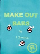MAKE OUT BARS COLLECTORS EDITION