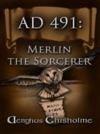 AD491 MERLIN THE SORCERER