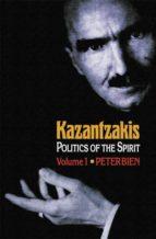 Kazantzakis, Volume 1 (ebook)