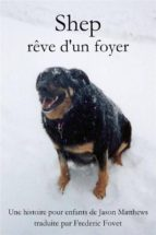 Shep Rêve D'un Foyer (ebook)