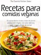 Recetas Para Comidas Veganas (ebook)