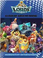 Lords Mobile: La Guía De Juego No Oficial