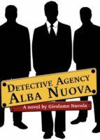 Detective Agency Alba Nuova (ebook)
