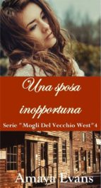 Una Sposa Inopportuna (ebook)