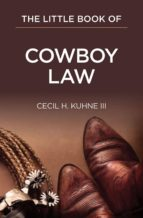 The Little Book of Cowboy Law (ebook)